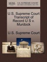 U.S. Supreme Court Transcript of Record U S V. Murdock