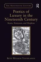 Poetics of Luxury in the Nineteenth Century