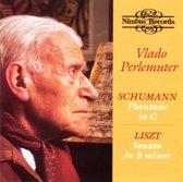 Liszt: Sonata In B Minor, Schumann: Phantasie In C