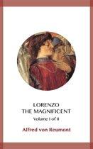 Lorenzo the Magnificent Volume I