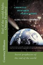 End of the World Alpha Omega Prophecy