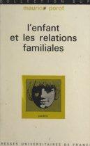 L'enfant et les relations familiales