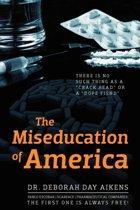 The Miseducation of America