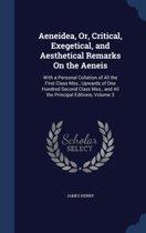 Aeneidea, Or, Critical, Exegetical, and Aesthetical Remarks on the Aeneis