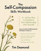 The Self-Compassion Skills Workbook
