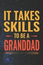 It Takes Skills To Be Granddad
