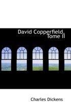 David Copperfield, Tome II