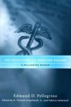 The Philosophy of Medicine Reborn