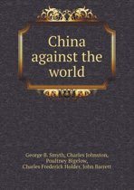 China Against the World