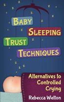 Baby Sleeping Trust Techniques