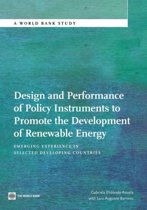 Design and Performance of Policy Instruments to Promote the Development of Renewable Energy