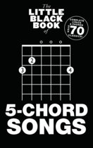 The Little Black Book Of 5-Chord Songs