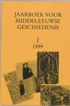 Jaarboek voor Middeleeuwse Geschiedenis 2 1999