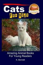 Cats for Kids - Amazing Animal Books for Young Readers