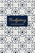 Budgeting Monthly Planner: Monthly Budget Planner and Expense Tracker for a DEBT FREE Life Balanced Budget Monthly and Weekly Journal Notebook Bu