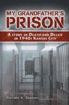 My Grandfather's Prison