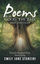Poems for the Good, the Bad, and the Ugly