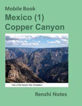 Mobile Book: Mexico (1) Copper Canyon