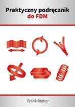 Praktyczny podręcznik do FDM