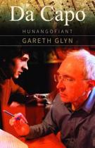 Da Capo - Hunangofiant Gareth Glyn