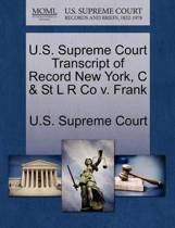 U.S. Supreme Court Transcript of Record New York, C & St L R Co V. Frank