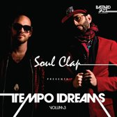 Soul Clap Presents: Tempo Dreams Vol. 3