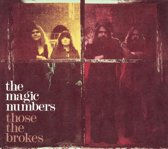 The Magic Numbers - Those The Brokes