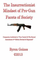 The Insurrectionist Mindset of Pro-Gun Facets of Society