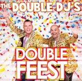 Double Dj'S - Double Feest