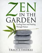 Zen in the Garden