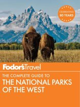 Omslag van 'Fodor's The Complete Guide to the National Parks of the West'
