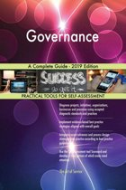 Governance A Complete Guide - 2019 Edition