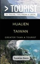 Greater Than a Tourist- Hualien Taiwan