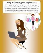 Blog Marketing for Beginners