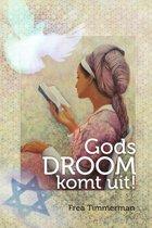 Gods droom komt uit!