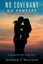 No Covenant No Contact