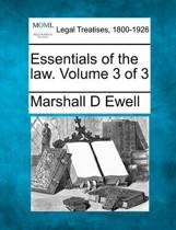 Essentials of the Law. Volume 3 of 3