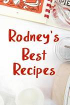 Rodney's Best Recipes