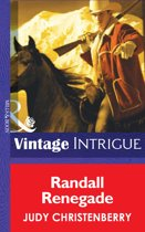 Randall Renegade (Mills & Boon Intrigue) (Brides for Brothers - Book 5)