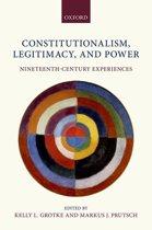 Constitutionalism, Legitimacy, and Power