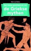 Kleine geschiedenis van de Griekse mythen