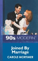 Joined By Marriage (Mills & Boon Vintage 90s Modern)