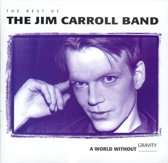 The Best Of Jim Caroll Band