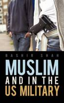 Muslim and in the US Military
