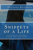 Snippets of a Life