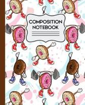 Composition Notebook: Cute Funny Donuts Workout Pattern - Wide Ruled 7.5'' X 9.25 - 110 Pages