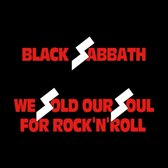 We Sold Our Soul For R..