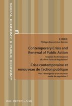 Contemporary Crisis and Renewal of Public Action / Crise contemporaine et renouveau de l'action publique