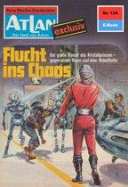 Atlan 134: Flucht ins Chaos