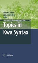 Topics in Kwa Syntax